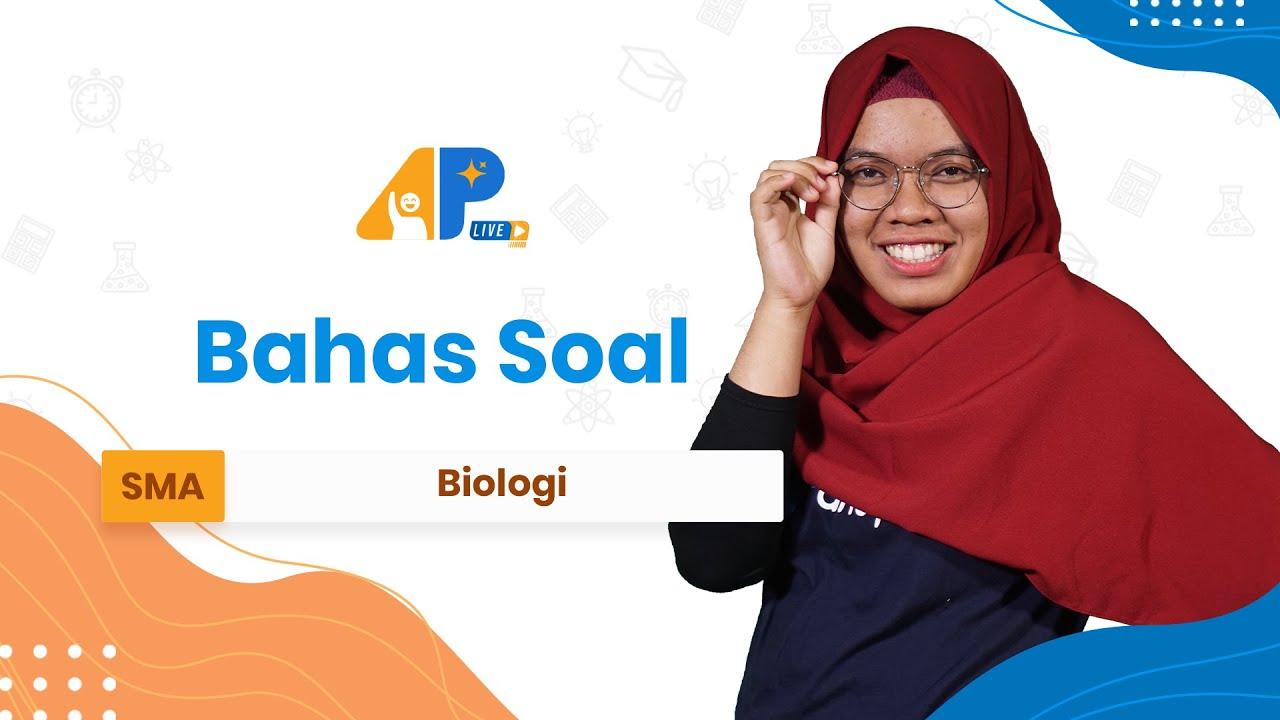 BAHAS SOAL - BIOLOGI | APLive Bagian 3