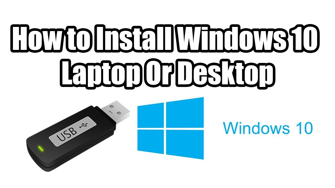 How To Install Windows 10 Laptop Or Pc Usb Drive Or Dvd Youtube