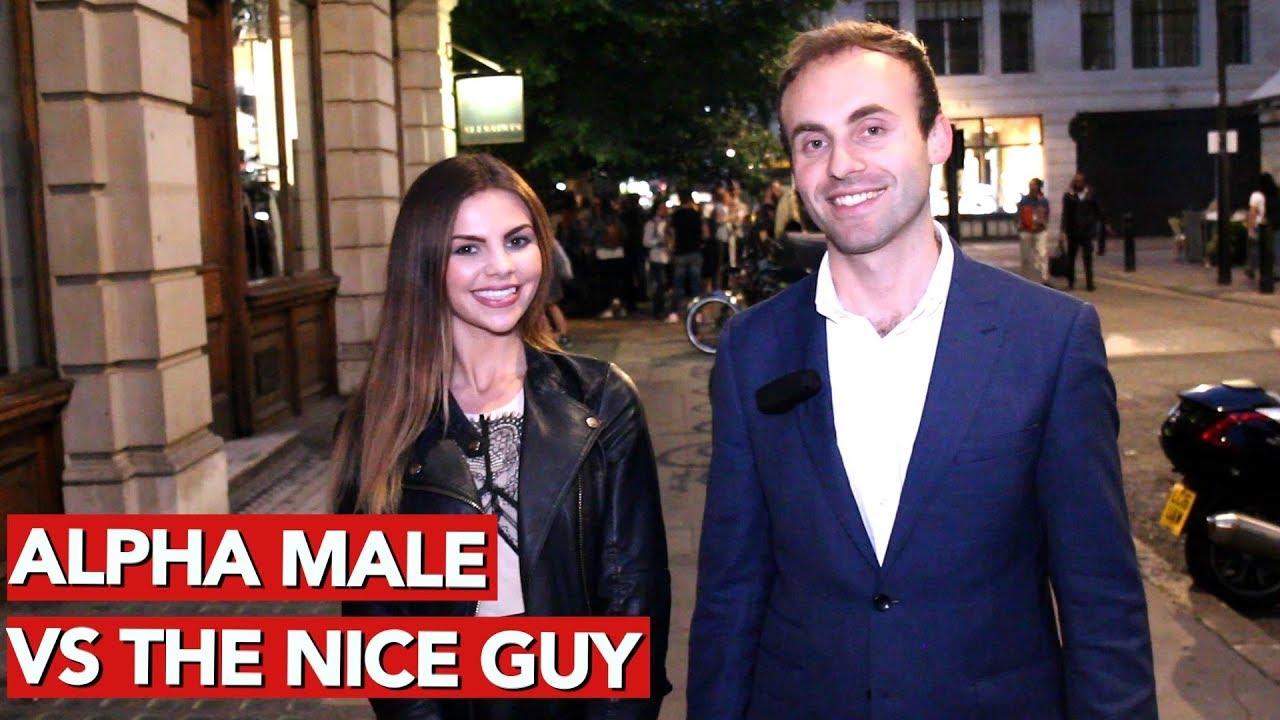 Alpha Male Vs The Nice Guy