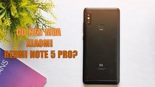Có nên mua Xiaomi Redmi Note 5 Pro ngay lúc này?