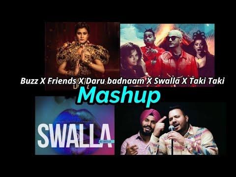 Buzz X Friends X Daru Badnaam X Swalla X Taki Taki Mashup || HP NATION✓