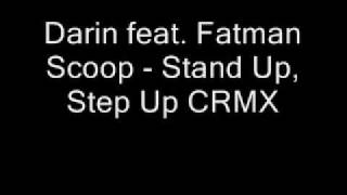 Darin feat. Fatman Scoop - Stand Up, Step Up