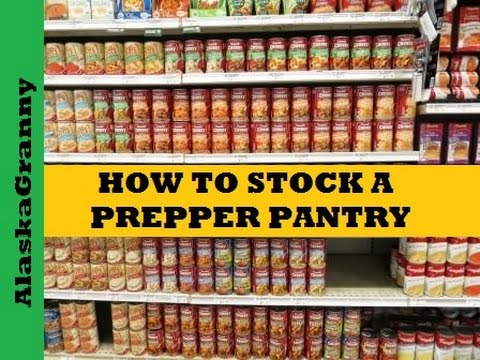 How to Stock a Prepper's Pantry -10 Basic Foods