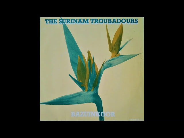 The Surinam Troubadours - Oh Master let me walk with thee