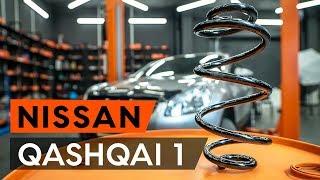 Kuinka vaihtaa Kierrejousi NISSAN QASHQAI / QASHQAI +2 (J10, JJ10) - ilmaiseksi video verkossa