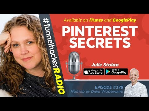 Pinterest Marketing Secrets - Funnel Hacker Radio #178 with Guest Julie Stoian