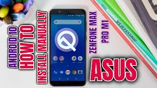 How To Install Manually Android 10 OTA Update In Asus Zenfone Max Pro M1 In Hindi