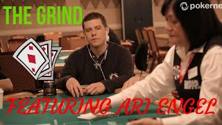 The World Series of Poker Grind, with Ari Engel