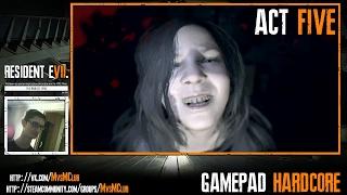 Resident Evil 7: Biohazard | Девочка - целочка | Gamepad Hardcore | №5