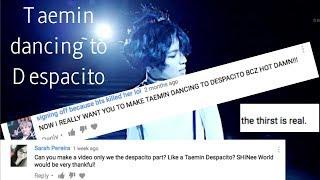 Taemin dancing to Despacito