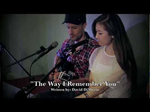 The Way I Remember You - David DiMuzio & Stephanie Dan