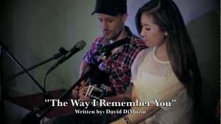 The Way I Remember You - feat. Stephanie Dan