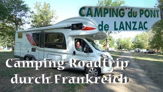 Mit WOHNMOBIL und WOHNWAGEN durch Frankreich: Campingplatz an der Dordogne