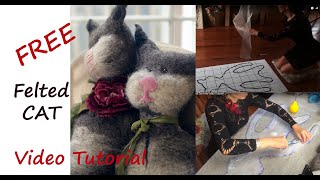 felted Cat Free video Tutorial