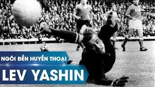 Ngôi đền huyền thoại | Lev Yashin