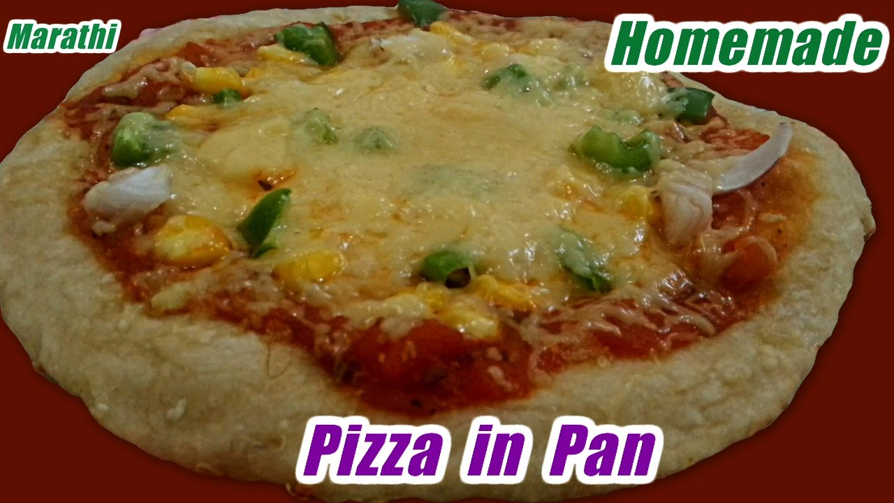 Pan pizza recipe in marathi how to make pizza in pan no oven pan pizza recipe in marathi how to make pizza in pan no oven recipe marathi forumfinder