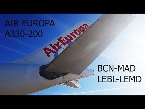 Barcelona - Madrid Air Europa A330 Full Flight