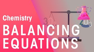 How To Balance Equations - Part 1 | Chemistry for All | FuseSchool
