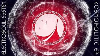 """ELECTROSOUL SYSTEM """"Kosmopolitic EP"""" (6 tracks promo-sampler)"""