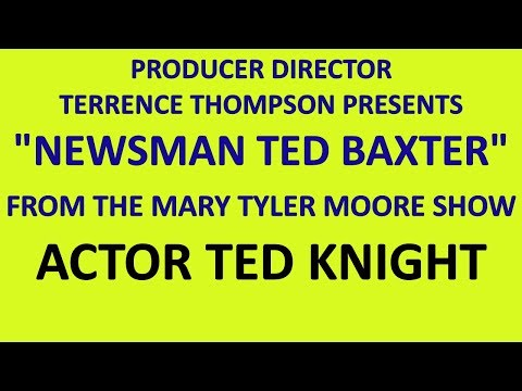 TED KNIGHT  w Tim Reid & MIKE Pt 3 of 5