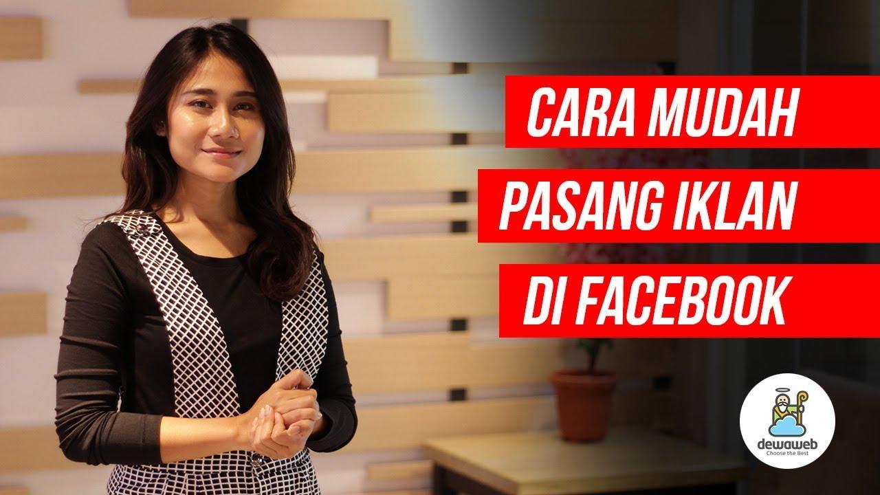 Facebook Ads 2018 Cara Mudah Pasang Iklan Youtube