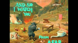 And So I Watch You From Afar - Don't Waste Time Doing Things You Hate