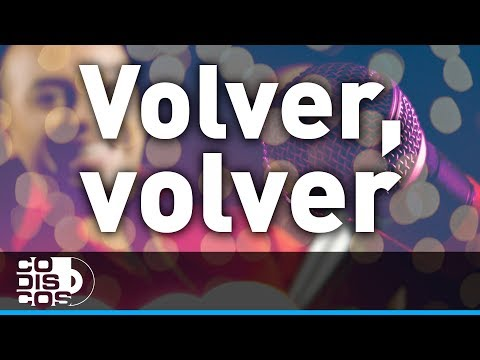 Grupo Galé - Volver, Volver | Karaoke