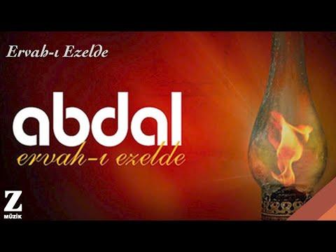 Grup Abdal - Ervah-ı Ezelde [ Ervah-ı Ezelde © 2011 Z Kalan Müzik ]