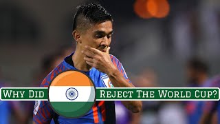 Why India Turned Down A Place At The FIFA World Cup
