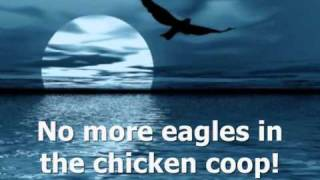 Jesus, faithful and true (No more eagles in the chicken coop)