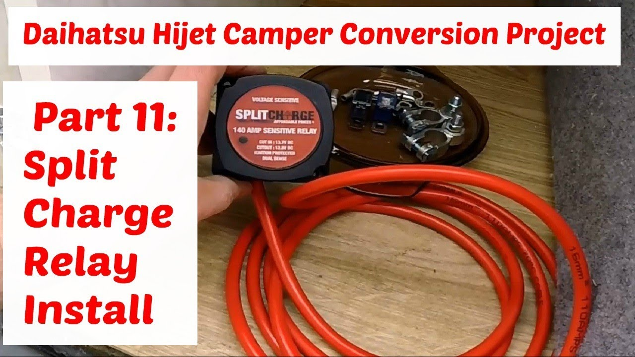 Daihatsu Hijet Camper Conversion Project Part 11 Split Charge Relay Wiring A Install Vsr