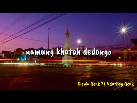 KlenikGenk Ft NdarBoy Genk - Manut Dalane (lirik)