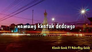 Lagu Video Klenikgenk Ft Ndarboy Genk - Manut Dalane  Lirik  Terbaru