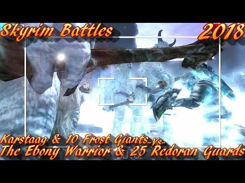 Skyrim Battles - Karstaag & 10 Frost Giants vs The Ebony Warrior & 25 Redoran Guards [Vanilla]