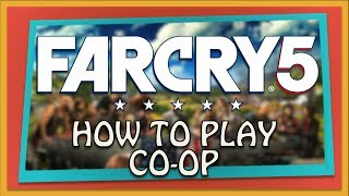 Far Cry 5 | How To Play With Friends | Xbox One
