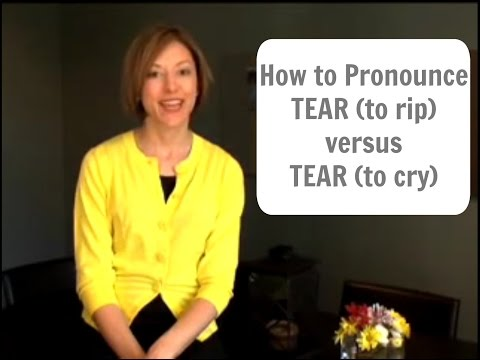 How to pronounce  TEAR (rip) and TEAR (cry) - American English Pronunciation Lesson