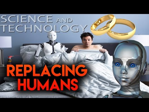 Replacing HUMANS | The TRUTH May Scare You | Robosexual