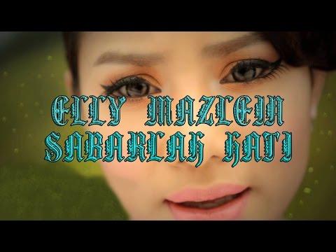 Elly Mazlein - SABARLAH HATI Lyrics (MALAY/ENGLISH)