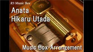 Gambar cover Anata/Hikaru Utada [Music Box]