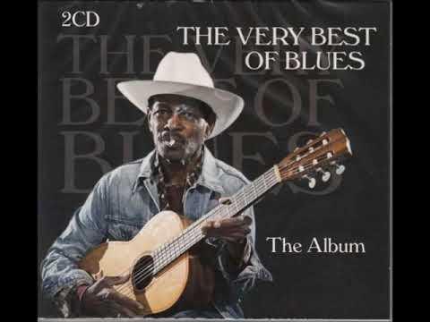 The Very Best Of Blues - 2 Cd - (Full Album)