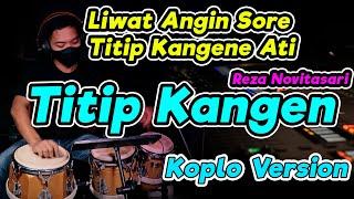 Titip Kangen Koplo Version Cover Terbaru By Koplo Ind Liwat Angin Sore Titip Kangen Ning Ati