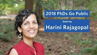 2018 PhDs Go Public: Harini Rajagopal