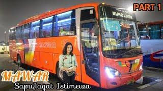 SEBUT SAJA AKU MAWAR ( Trip Po Mawar Jakarta-surabaya) PART1