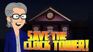 Save the Clock Tower - Walkthrough