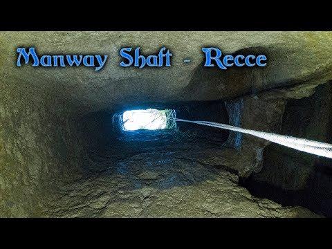 Manway Shaft - Recce