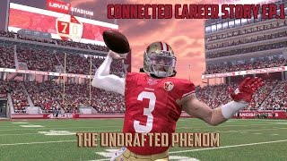 Madden 17 Connected Franchise Player Career| UNDRAFTED!?| Preseason Game 1