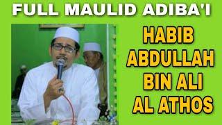 MAULID DIBA FULL HABIB ABDULLAH BIN ALI AL ATHOS