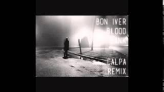 Bon Iver - Blood Bank (Calpa Remix)