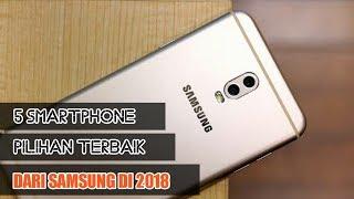 5 Smartphone Pilihan Terbaik Samsung Di 2018