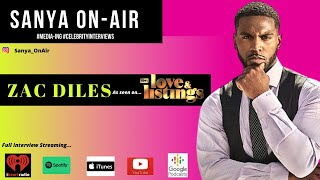 Love & Listings Zac Diles Talks Dating in Hollywood, Racism in NFL + More